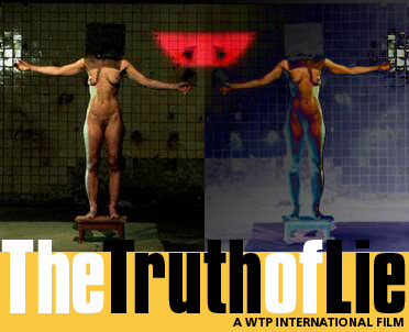 "WTP International's ""The Truth of Lie"""