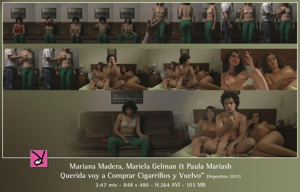 Mariana Madera, Mariela Gelman, and Paula Mariash in Querida voy a Comprar Cigarrillos y Vuelvo