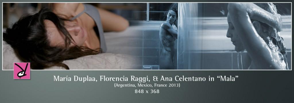 María Duplaa, Florencia Raggi and Ana Celentano in Mala