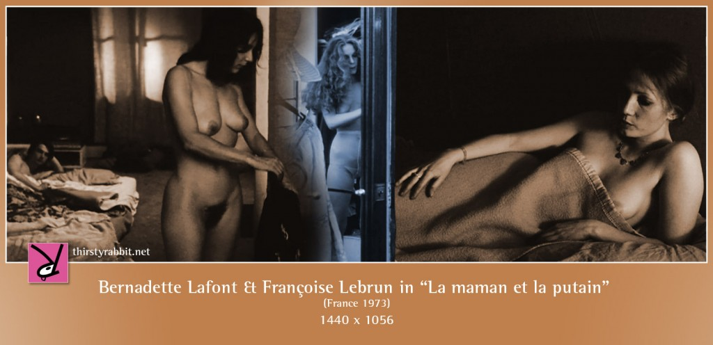 Bernadette Lafont and Françoise Lebrun appear nude in Jean Eustache's La maman et la putain aka The Mother and the Whore