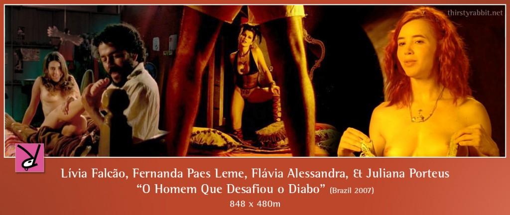 Marcos Palmeira, Fernanda Paes Leme, Flávia Alessandra, and Juliana Porteus nude in O Homem Que Desafiou o Diabo