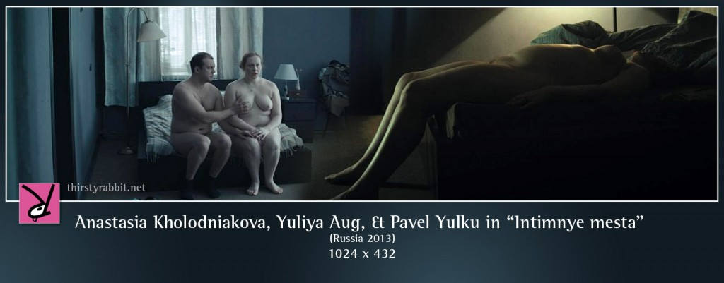 "Anastasia Kholodniakova, Yuliya Aug, Pavel Yulku, and others nude in ""Intimnye mesta"" aka ""Intimate Parts""."