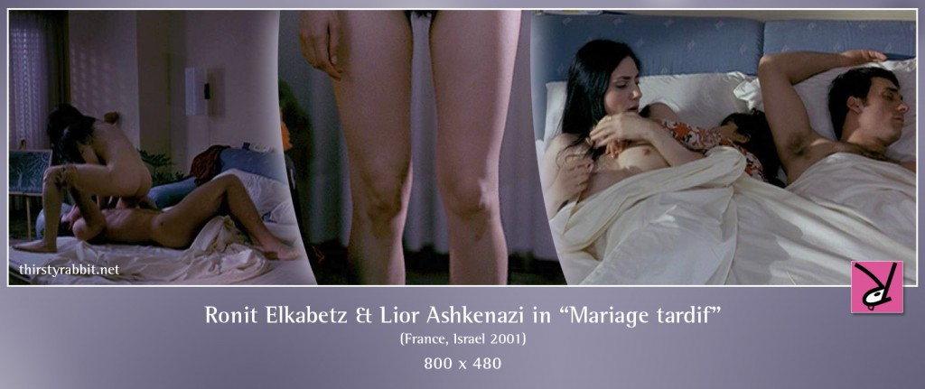 Ronit Elkabetz and Lior Ashkenazi nude in the sex scene from Mariage tardif aka Hatuna Meuheret aka Late Marriage