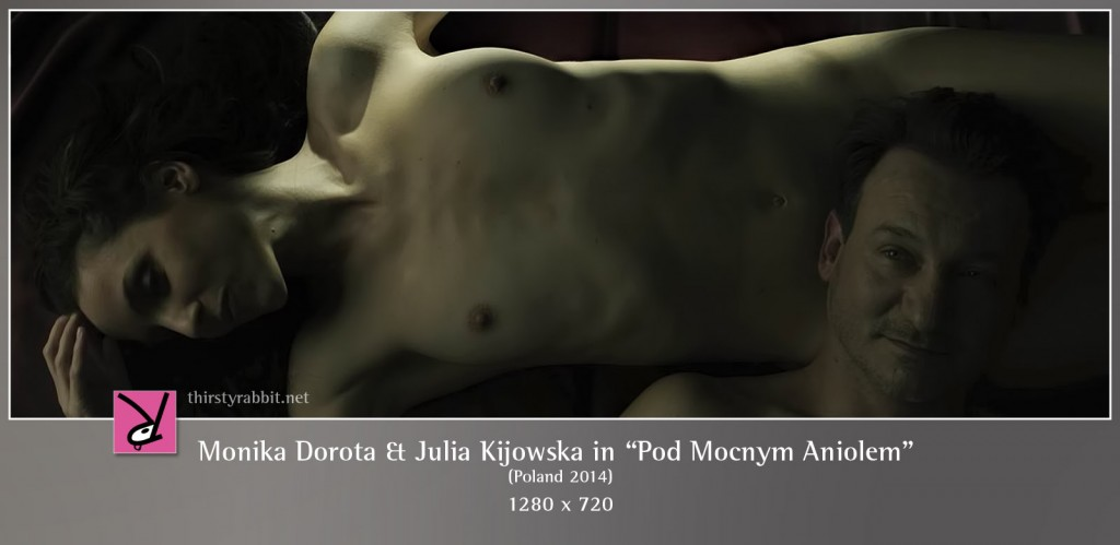 Julia Kijowska and Monika Dorota nude in Pod Mocnym Aniolem