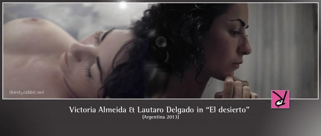 """Victoria Almeida and Lautaro Delgado nude in """"El desierto"""" aka """"The Desert"""" [2013, Argentina]"""